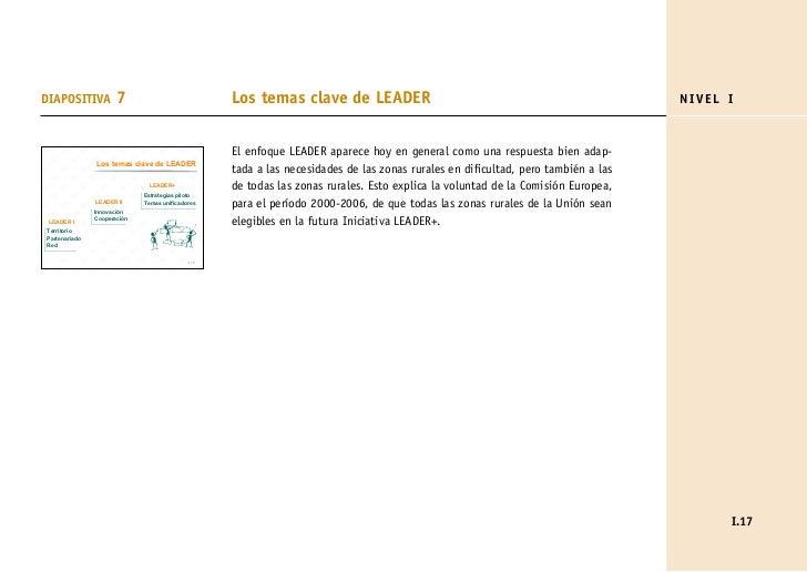 DIAPOSITIVA           7                           Los temas clave de LEADER                                               ...