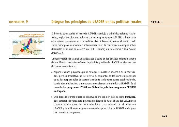 DIAPOSITIVA               9                                 Integrar los principios de LEADER en las políticas rurales    ...