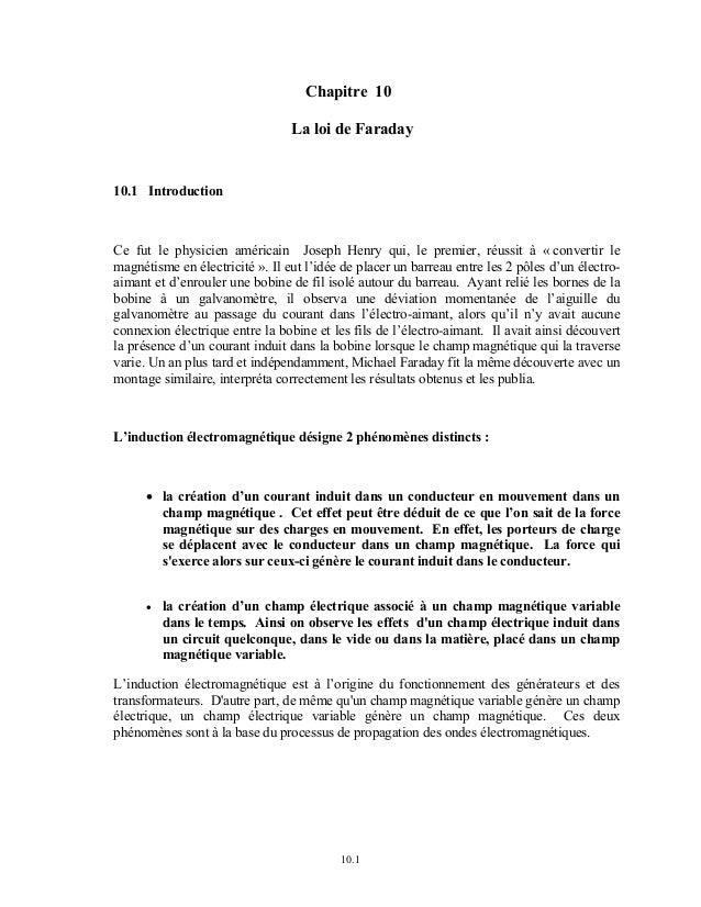 Chapitre 10  La loi de Faraday  10.1  10.1 Introduction  Ce fut le physicien américain Joseph Henry qui, le premier, réuss...