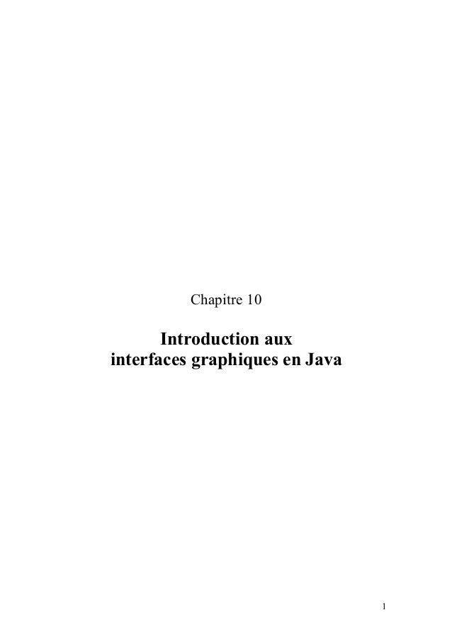 Chapitre 10 Introduction aux interfaces graphiques en Java 1