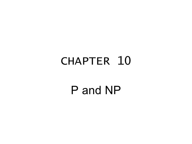CHAPTER 10 P and NP