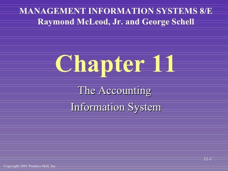 Chapter 11 <ul><li>The Accounting  </li></ul><ul><li>Information System </li></ul>MANAGEMENT INFORMATION SYSTEMS 8/E Raymo...
