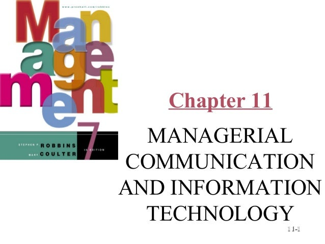 Chapter 11  © Prentice Hall, 2002  MANAGERIAL COMMUNICATION AND INFORMATION TECHNOLOGY 11-1
