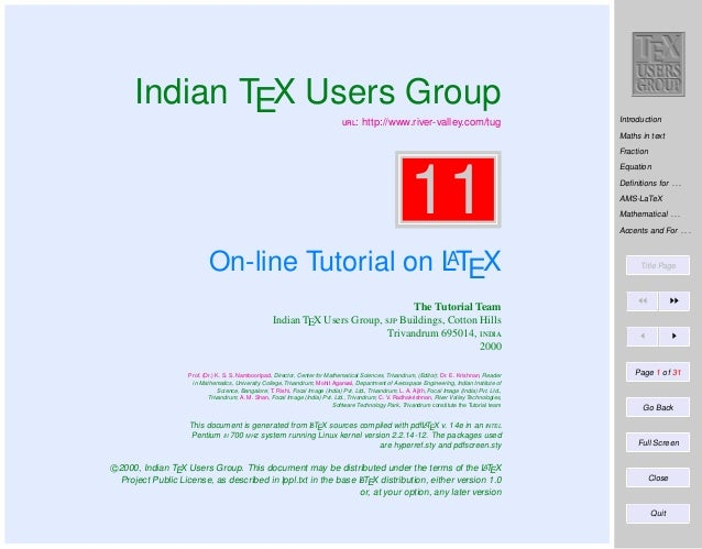 Indian TEX Users Group : http://www.river-valley.com/tug  Introduction Maths in text Fraction  11 A On-line Tutorial on...