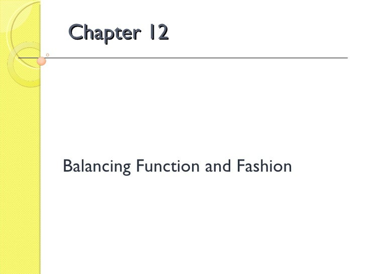 Chapter 12 Balancing Function and Fashion