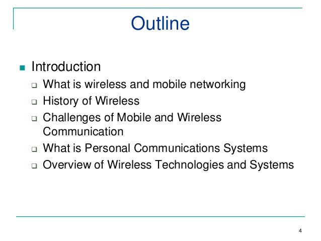 an introduction to the history of wireless communication The history of communication technology the history of the printing press dates back to the 1400s after the invention of the telegraph, some inventors started attempting ways to create a wireless version of the same machine.