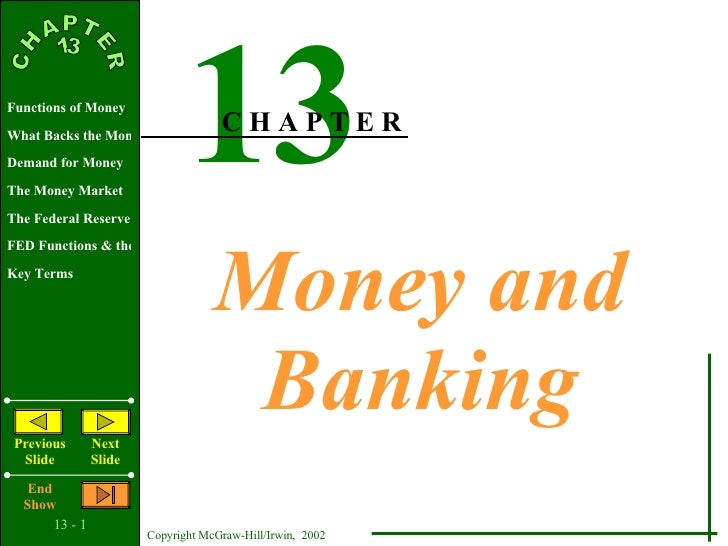 Money and Banking 13 C H A P T E R