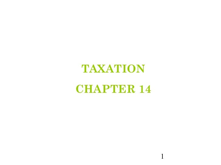 TAXATIONCHAPTER 14             1