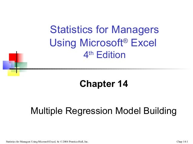 Statistics for Managers Using Microsoft® Excel 4th Edition Chapter 14 Multiple Regression Model Building  Statistics for M...