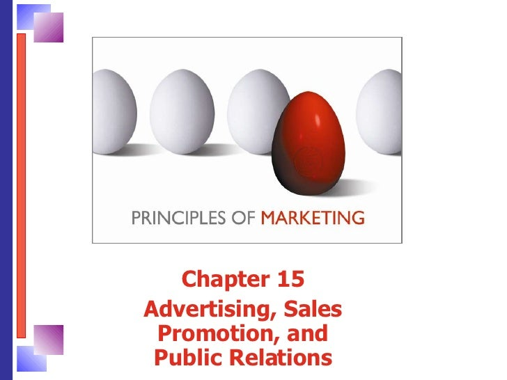 Chapter 15 Advertising, Sales Promotion, and Public Relations
