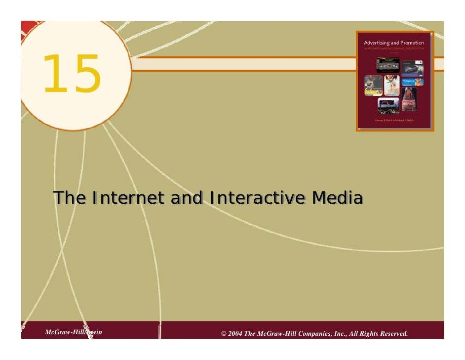 15    The Internet and Interactive Media     McGraw-Hill/Irwin   © 2004 The McGraw-Hill Companies, Inc., All Rights Reserv...