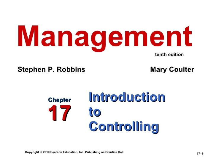 Introduction  to Controlling Chapter 17 Management Stephen P. Robbins   Mary Coulter  tenth edition