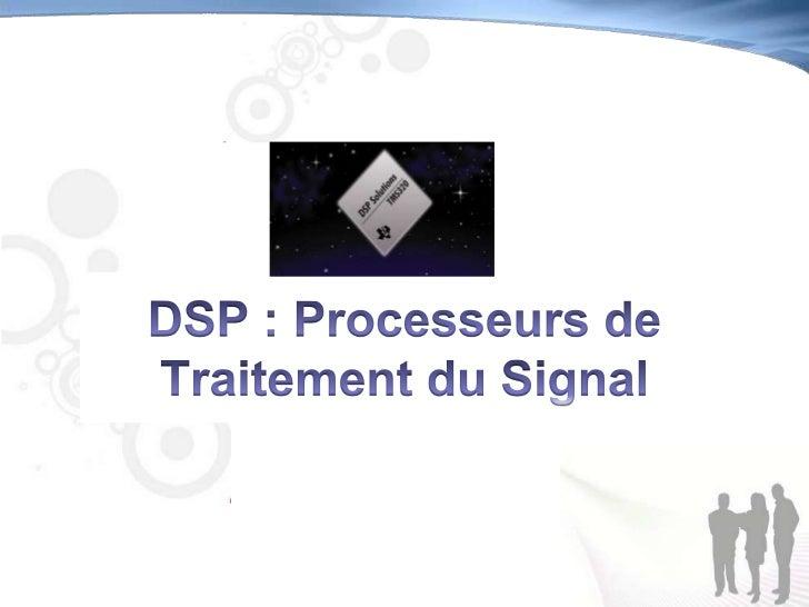 Chapitre 1Généralités sur l'architecture         des DSPs