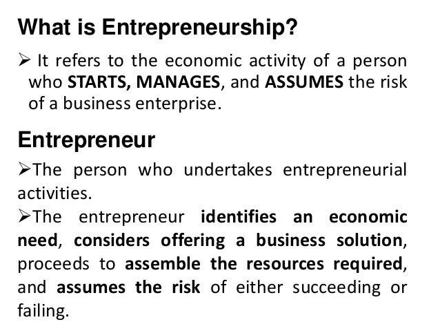 A perspective on Entrepreneurship Slide 3