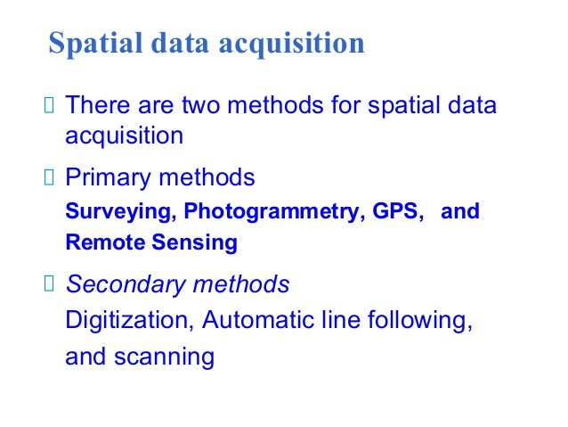 a report on spatial data acquisition Special issue spatial data acquisition, handling, and analysis in agro-geoinformatics.