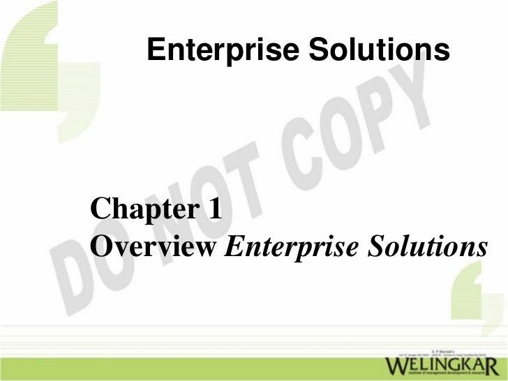 Enterprise SolutionsChapter 1Overview Enterprise Solutions