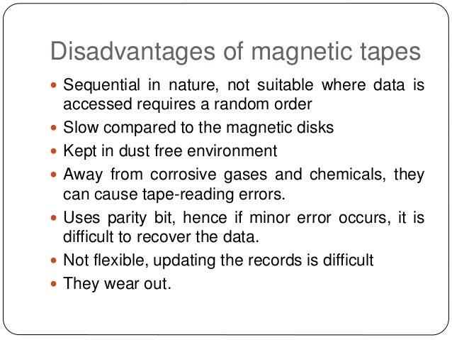 advantages and disaventages of tape recorder Analysis is presented of advantages and disadvantages i experienced and of   continuously recorded on the magnetic tape of a sabre sangamo iii recorder (a.
