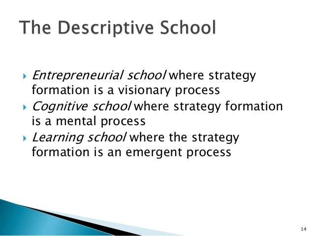 strategy formation as a visionary process Contains a summary of the best-selling book strategy safari  entrepreneurial school: this approach regards strategy formation as a visionary process,.