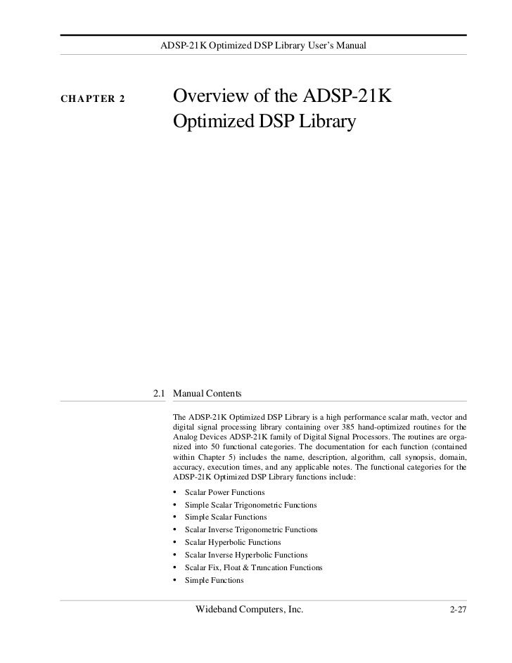 ADSP-21K Optimized DSP Library User's ManualCHAPTER 2       Overview of the ADSP-21K                Optimized DSP Library ...