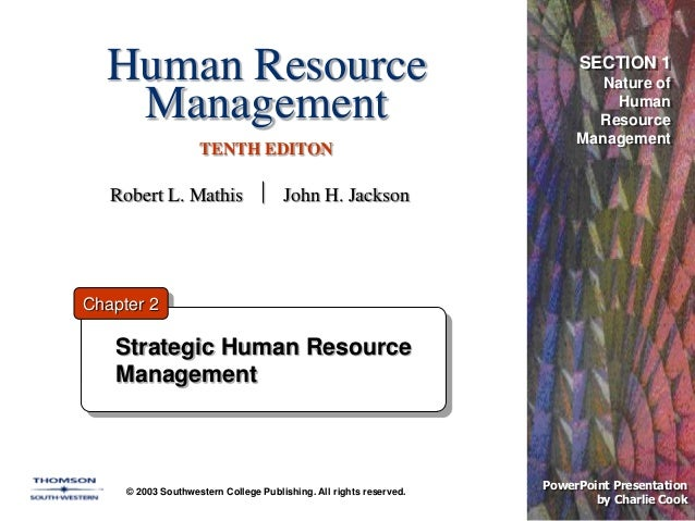 Human Resource Management TENTH EDITON © 2003 Southwestern College Publishing. All rights reserved. PowerPoint Presentatio...