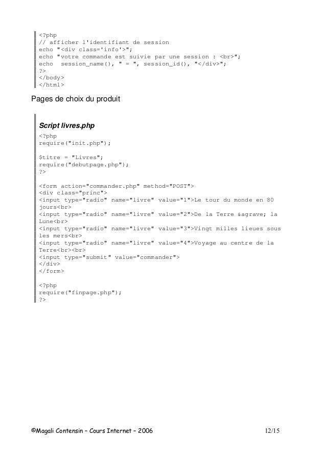 """<?php // afficher l'identifiant de session echo """"<div class='info'>""""; echo """"votre commande est suivie par une session : <b..."""