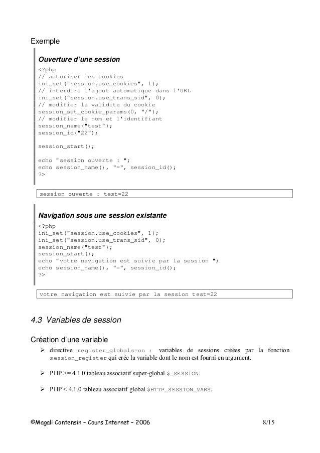 """G Exemple Ouverture d'une session <?php // autoriser les cookies ini_set(""""session.use_cookies"""", 1); // interdire l'ajout a..."""