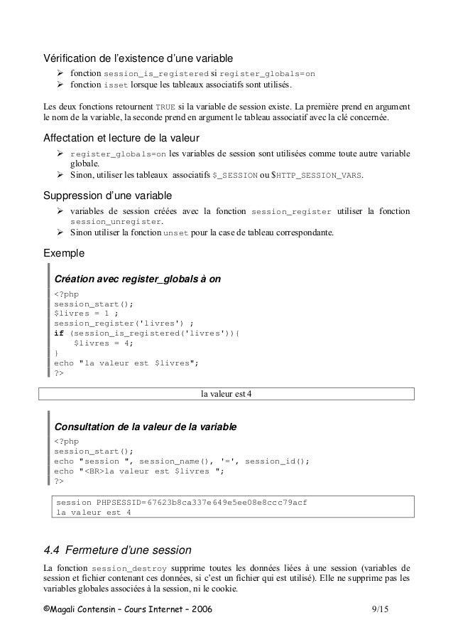 H Vérification de l'existence d'une variable session_is_registered register_globals=on isset 8 - 6 TRUE ! 6 $ , # $ $ ! ( ...