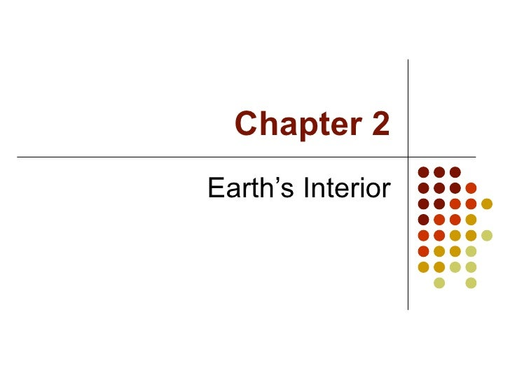 Chapter 2 Earth's Interior