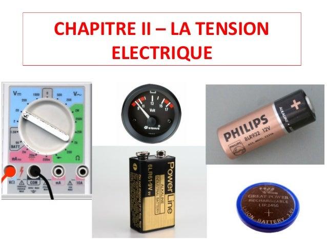 CHAPITRE II – LA TENSION ELECTRIQUE