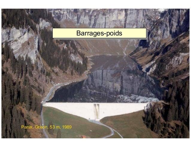 ÉC OLE POLY TEC HNIQUE FÉDÉRALE D E LAUSANNE Laboratoire de Constructions Hydrauliques Barrages en béton Barrages-poids Ba...