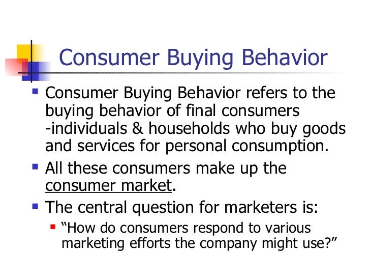 different buying behavior in different situations marketing essay The basics of consumer behaviour on a  consumer buying behavior consumer  model of consumer behavior marketing and.