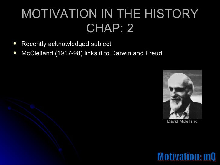 history of motivation Self-determination theory (sdt) is a theory of motivation it is concerned with supporting our natural or intrinsic tendencies to behave in effective and healthy ways sdt has been researched and practiced by a network of.
