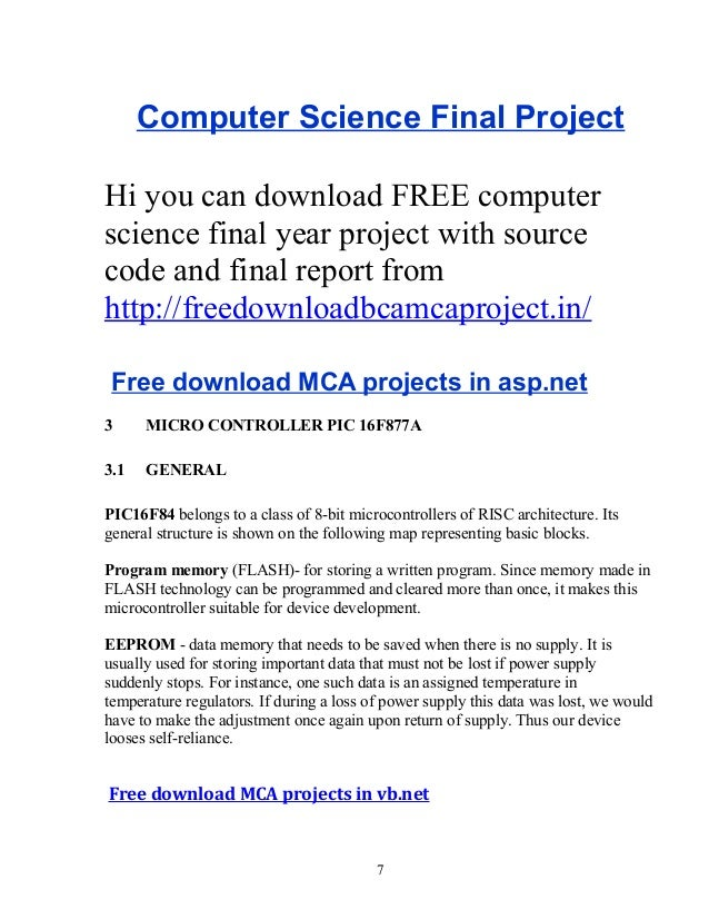 Computer Science Final Project Hi you can download FREE computer science final year project with source code and final rep...