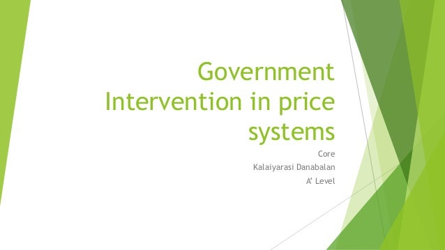 government intervention in pricing essay Government intervention in the market place government intervention and its disadvantages government intervention in national markets the advantages and disadvantages of free market economy, price determination with market forces.