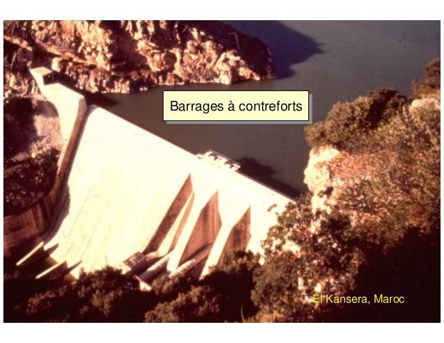ÉC OLE POLY TEC HNIQUE FÉDÉRALE D E LAUSANNE Laboratoire de Constructions Hydrauliques Barrages en béton Barrages à contre...