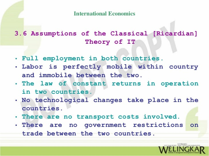 classical theory of international trade The classical theory) of international trade and the ijnderdeveloped countries 1 there has recently been a considerable amount of controversy con- cerning the applicability of the  classical theory  of international trade.