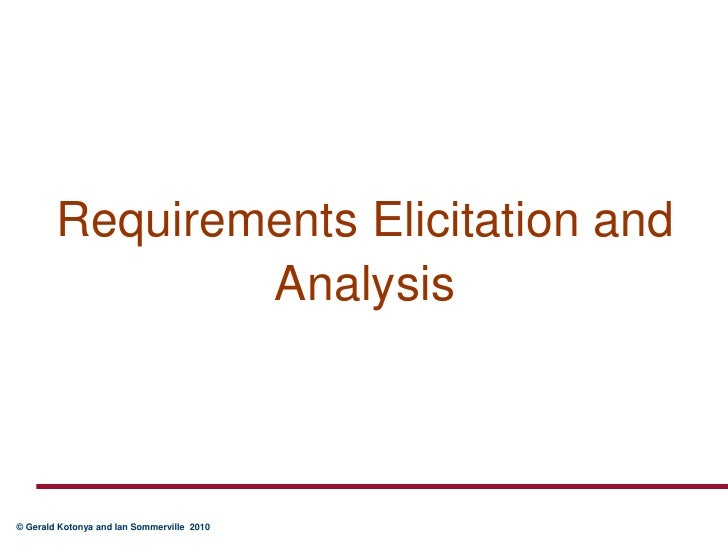 Requirements Elicitation and Analysis<br />