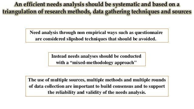 Needs analysis is fundamental to curriculum renewal, course and syllabus design, materials development and methodology upd...