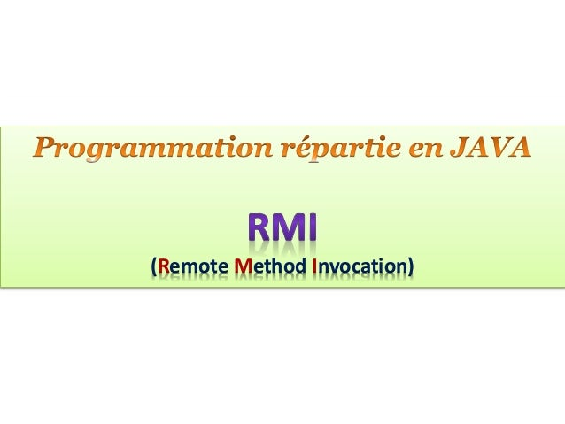 (Remote Method Invocation)