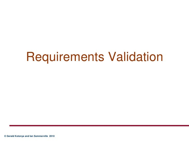 Requirements Validation<br />