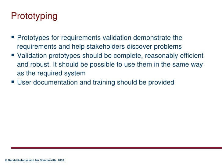 Prototype helps in validating