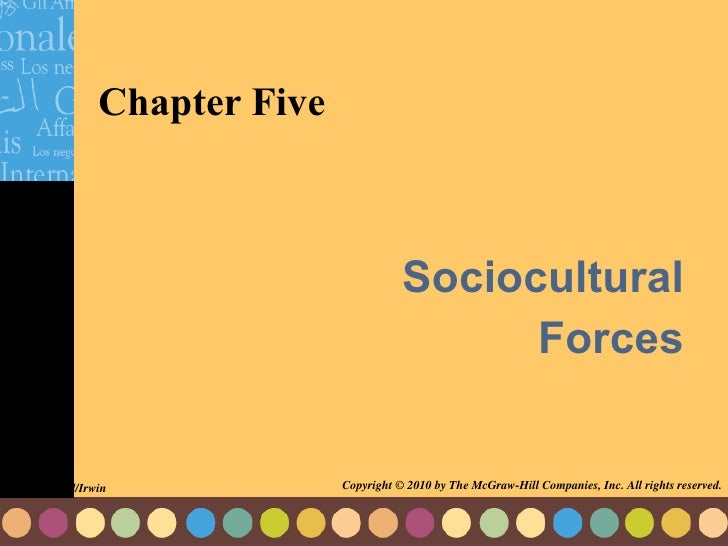 Chapter Five Sociocultural  Forces  McGraw-Hill/Irwin Copyright © 2010 by The McGraw-Hill Companies, Inc. All rights reser...