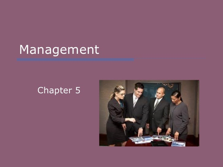 Management Chapter 5