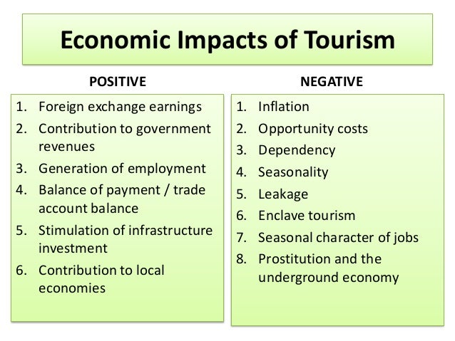 negative and positive impacts of tourism Tool in general, tourism development within a host community often has impact  on the community both in positive and negative ways these impacts have been.
