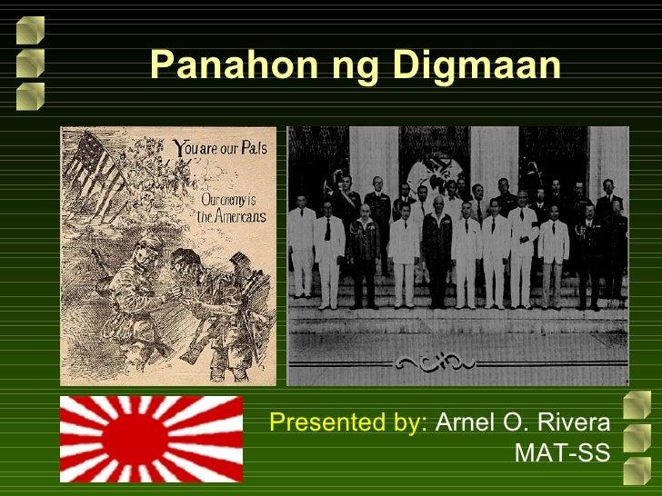 Panahon ng Digmaan Presented by:  Arnel O. Rivera MAT-SS