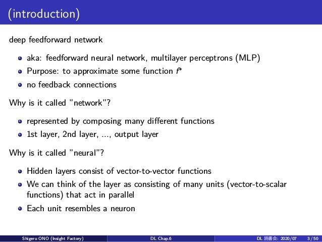 (introduction) deep feedforward network aka: feedforward neural network, multilayer perceptrons (MLP) Purpose: to approxim...