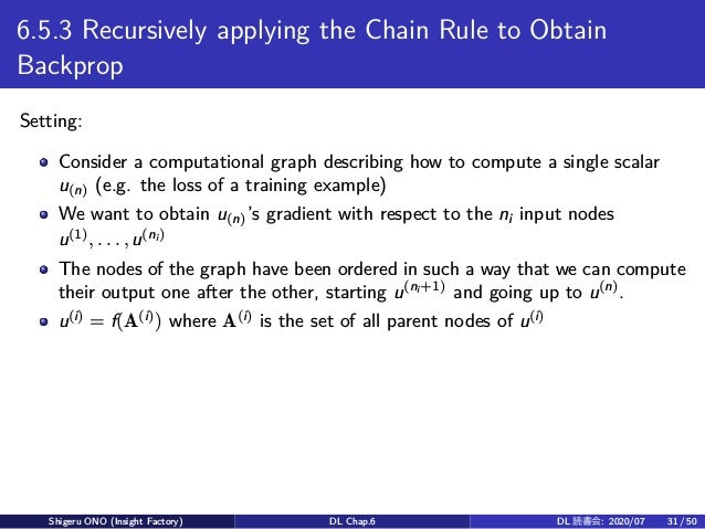 6.5.3 Recursively applying the Chain Rule to Obtain Backprop Setting: Consider a computational graph describing how to com...