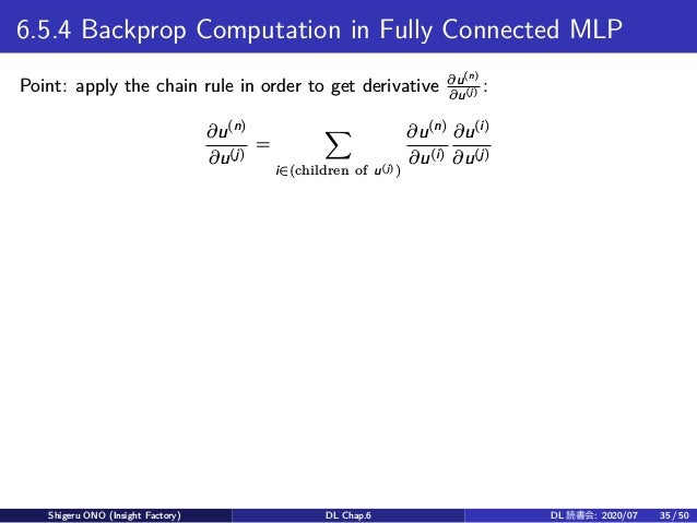 6.5.4 Backprop Computation in Fully Connected MLP Point: apply the chain rule in order to get derivative ∂u(n) ∂u(j) : ∂u(...