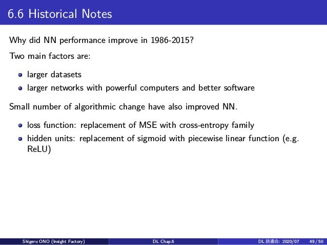 6.6 Historical Notes Why did NN performance improve in 1986-2015? Two main factors are: larger datasets larger networks wi...
