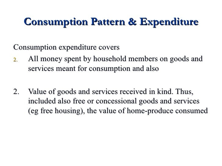 Consumption Pattern And Expenditure Beauteous Consumption Patterns